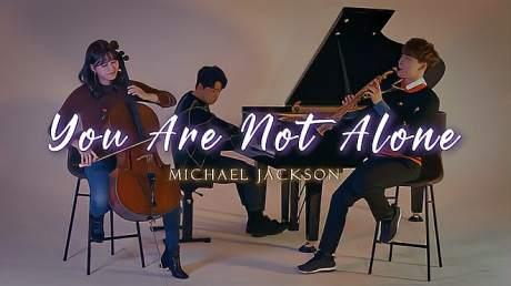 「大提琴」Michael Jackson《You Are Not Alone》by 提琴夫人